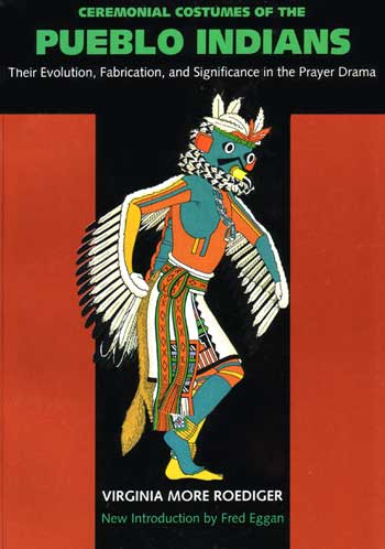 Ceremonial Costumes Of The Pueblo Indians Adobe Gallery