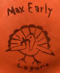 Artist Signature - Max Early, Laguna Pueblo