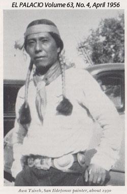 Alfonso Roybal, Awa Tsireh, San Ildefonso Pueblo Painter.  Image Source: EL PALACIO Volume 63, No. 4, April 1956, page 110.