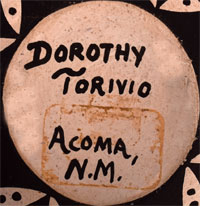 Artist Signature - Dorothy Torivio, Acoma Pueblo Potter