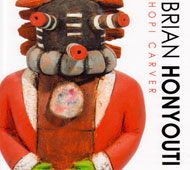 For anyone wishing to add the book to their library, the information is: Brian Honyouti Hopi Carver by Zena Pearlstone. Publisher:  iUniverse.  To order from iUniverse, 1663 Liberty Drive, Bloomington, IN 47403, www.iuniverse.com, 1-800-288-4677.  It is available in ebooks and in softcover.