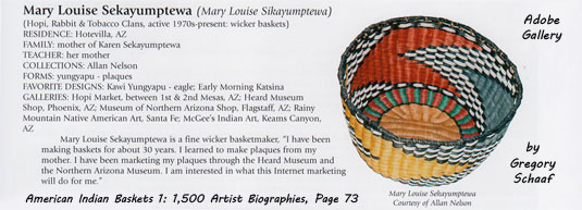 This basket by Artist Mary Louise Sekayumptewa is featured on page 73 of Gregory Schaaf's American Indian Baskets 1: 1,500 Artist Biographies.